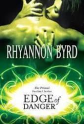 Edge of Danger (Primal Instinct, #2)