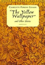 The Yellow Wallpaper and Other Stories Pdf Book