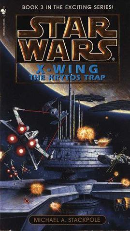 The Krytos Trap (Star Wars: X-Wing, #3)