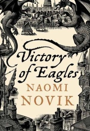 #Printcess review of Victory of Eagles by Naomi Novik
