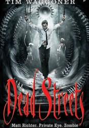 Dead Streets (Matt Richter #2) Pdf Book