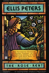The Rose Rent (Chronicles of Brother Cadfael, #13)