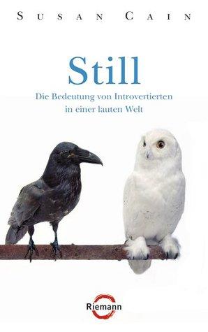 Still: Die Bedeutung von Introvertierten in einer lauten Welt