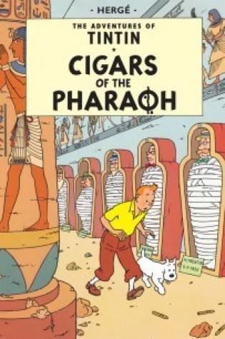 Cigars of the Pharaoh (Tintin, #4) Book Pdf ePub