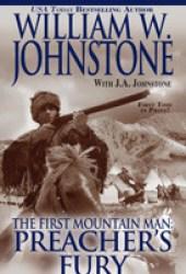 Preacher's Fury (The First Mountain Man, #18)
