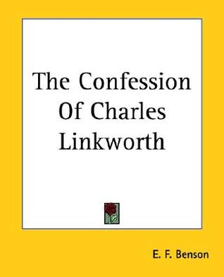 The Confession of Charles Linkworth