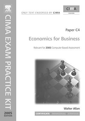 Cima Exam Practice Kit: Economics For Business