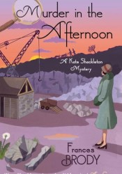 Murder In The Afternoon (Kate Shackleton, #3) Pdf Book