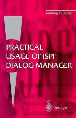 Practical Usage of ISPF Dialog Manager