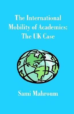 The International Mobility Of Academics: The Uk Case