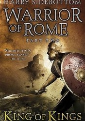 King of Kings (Warrior of Rome, #2) Pdf Book