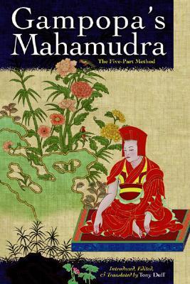 Gampopa's Mahamudra: The Five-Part Method