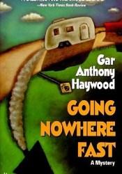 Going Nowhere Fast (Joe & Dottie Loudermilk, #1) Pdf Book