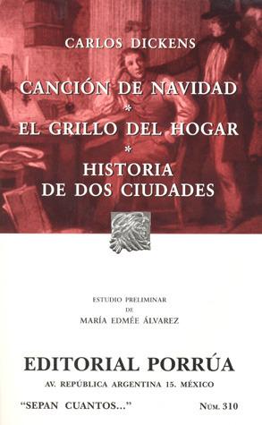 Canción de Navidad, El Grillo del Hogar, Historia de Dos Ciudades. (Sepan Cuantos, #310)