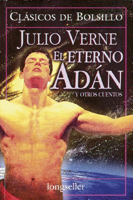 El eterno Adán y otros cuentos
