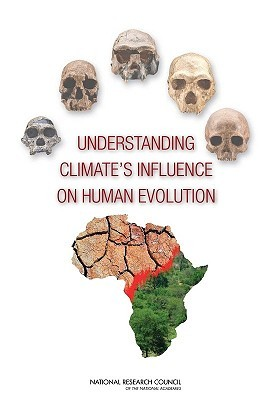 Understanding Climate's Influence on Human Evolution