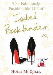 The Fabulously Fashionable Life of Isabel Bookbinder (Isabel Bookbinder #2) Pdf Book