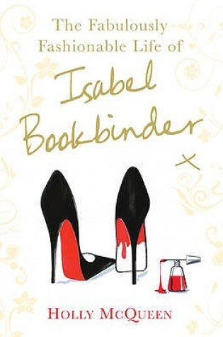 The Fabulously Fashionable Life of Isabel Bookbinder (Isabel Bookbinder #2) Book Pdf ePub