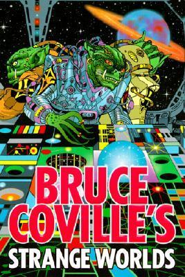 Bruce Coville's Strange Worlds