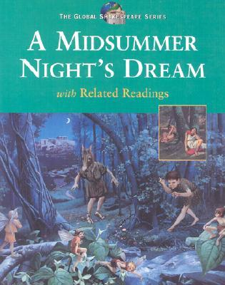 A Midsummer Night's Dream with related Readings (Global Shakespeare Series)