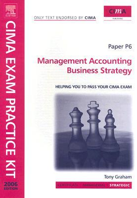 CIMA Exam Practice Kit Management Accounting Business Strategy Paper P6