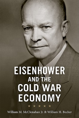 Eisenhower and the Cold War Economy