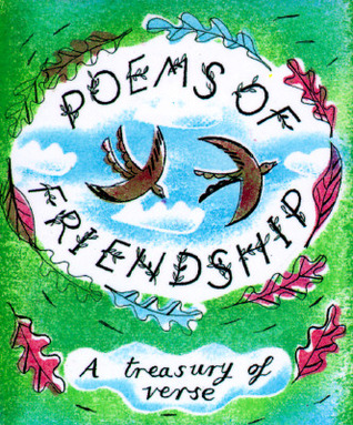 Poems Of Friendship: A Treasury Of Verse