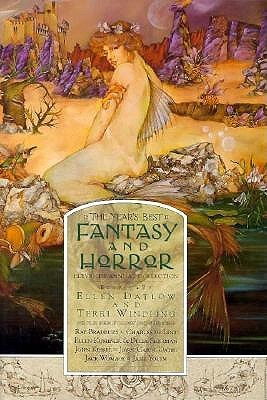 The Year's Best Fantasy and Horror: Eleventh Annual Collection