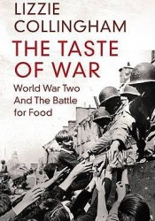The Taste Of War: World War Two And The Battle For Food Pdf Book
