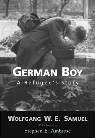 German Boy: A Refugee's Story (Willie Morris Books in Memoir and Biography)