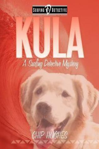 Kula (Surfing Detective Mystery, #3) Book Pdf ePub