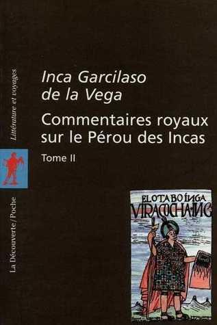 Commentaires royaux sur le Pérou des Incas, tome 2