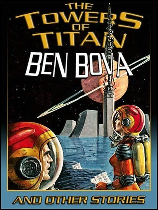 The Towers of Titan and Other Stories
