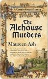 The Alehouse Murders (Templar Knight Mystery, #1)