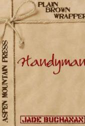 Handyman (Plain Brown Wrapper)