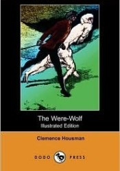 The Were-Wolf Pdf Book