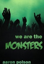 We are the Monsters Pdf Book
