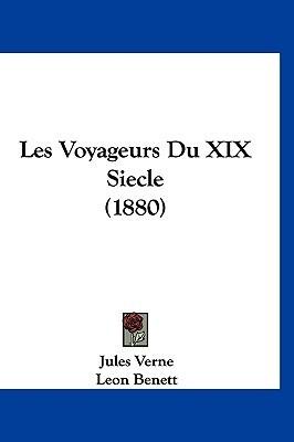Les Voyageurs du XIXe siècle