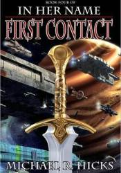 First Contact (In Her Name: The Last War, #1) Pdf Book