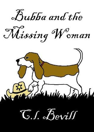 Bubba and the Missing Woman (Bubba Snoddy, #3)