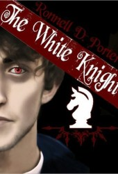 The White Knight (The Trinity Saga, #2)