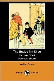 The Buckle My Shoe Picture Book