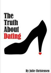 The Truth About Dating Pdf Book