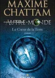 Le Cœur de la Terre (Autre-Monde, #3) Pdf Book