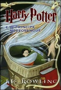 Harry Potter e il Principe Mezzosangue (Harry Potter, #6)