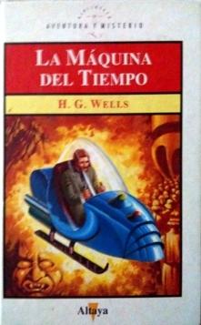 La máquina del tiempo (Biblioteca de Aventura y Misterio, #42)