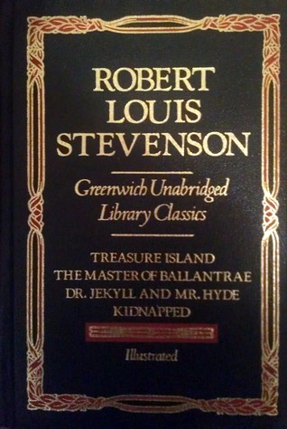 Treasure Island / The Master of Ballantrae / Dr. Jekyll and Mr. Hyde / Kidnapped
