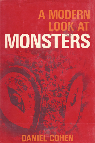 A Modern Look at Monsters