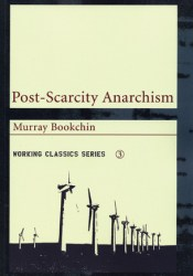 Post-Scarcity Anarchism Pdf Book