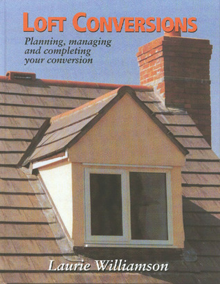 Loft Conversions: Planning, Managing and Completing Your Conversion